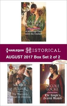 Harlequin Historical August 2017 - Box Set 2 of 2: An Anthology, Fuller, Meriel & Locke, Nicole & St. George, Harper