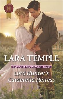 Lord Hunter's Cinderella Heiress: A Regency Historical Romance, Temple, Lara
