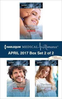 Harlequin Medical Romance April 2017 - Box Set 2 of 2: An Anthology, Taylor, Jennifer & Lynn, Janice & Forbes, Emily