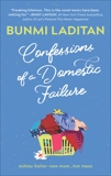Confessions of a Domestic Failure: A Humorous Book About a not so Perfect Mom, Laditan, Bunmi