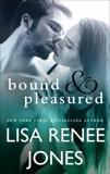 Bound and Pleasured, Jones, Lisa Renee