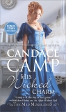 His Wicked Charm: A Historical Romance, Camp, Candace