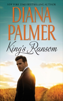 King's Ransom: A Western Romance Novel, Palmer, Diana