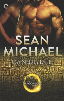 Owned by Fate: A Gay Shifter Paranormal Romance, Michael, Sean