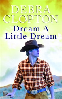 Dream a Little Dream, Clopton, Debra