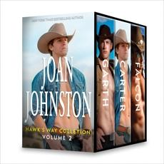Joan Johnston Hawk's Way Collection Volume 2: An Anthology, Johnston, Joan