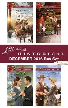 Harlequin Love Inspired Historical December 2016 Box Set: An Anthology, Gouge, Louise M. & Blalock, Tracy & Gibson, Rhonda & Meyer, Gabrielle