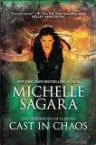 Cast in Chaos, Sagara, Michelle