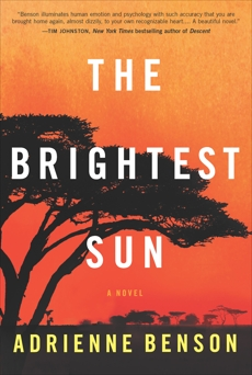 The Brightest Sun, Benson, Adrienne