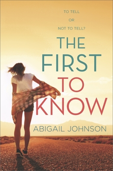 The First to Know, Johnson, Abigail
