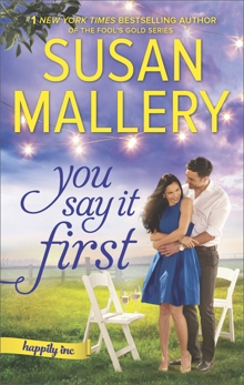 You Say It First: A Small-Town Wedding Romance, Mallery, Susan