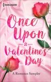 Once Upon A Valentine's Day: A Romance Sampler, Foster, Lori & Yates, Maisey & Thomas, Jodi & Neggers, Carla & Lynn, Stacey & Daniels, B.J. & Schield, Cat & Morgan, Rhenna & Bagwell, Stella