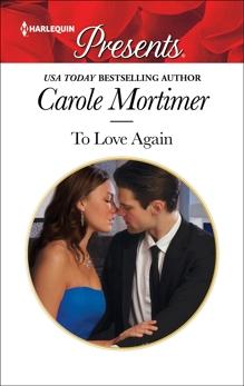 To Love Again: A Passionate Romance, Mortimer, Carole