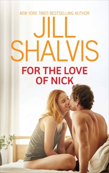 For the Love of Nick, Shalvis, Jill