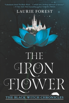 The Iron Flower, Forest, Laurie