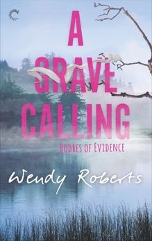 A Grave Calling, Roberts, Wendy