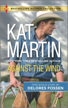Against the Wind & Savior in the Saddle: A 2-in-1 Collection, Fossen, Delores & Martin, Kat