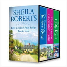 Sheila Roberts Life in Icicle Falls Series Books 4-6: An Anthology, Roberts, Sheila