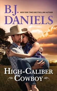 High-Caliber Cowboy, Daniels, B.J.
