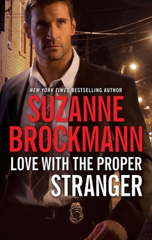 Love with the Proper Stranger, Brockmann, Suzanne