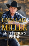 McKettrick's Pride: A Second Chance Western Romance, Miller, Linda Lael