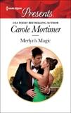 Merlyn's Magic: A One Night Romance, Mortimer, Carole