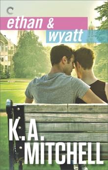 Ethan & Wyatt: An Anthology, Mitchell, K.A.