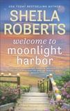 Welcome to Moonlight Harbor, Roberts, Sheila