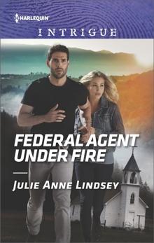 Federal Agent Under Fire: A Thrilling FBI Romance, Lindsey, Julie Anne