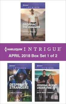 Harlequin Intrigue April 2018 - Box Set 1 of 2: An Anthology, Wayne, Joanna & Cassidy, Carla & Lindsey, Julie Anne