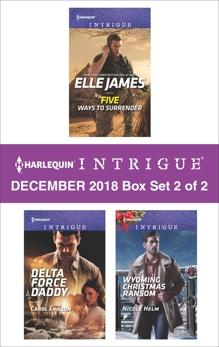Harlequin Intrigue December 2018 - Box Set 2 of 2: An Anthology, Ericson, Carol & Helm, Nicole & James, Elle