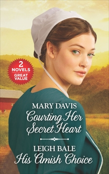 Courting Her Secret Heart and His Amish Choice