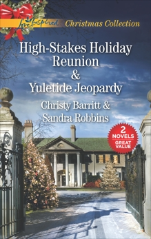 High-Stakes Holiday Reunion and Yuletide Jeopardy: An Anthology
