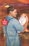 Dakota Child & Dakota Father: A 2-in-1 Collection, Ford, Linda