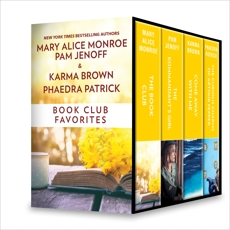 Book Club Favorites: An Anthology, Patrick, Phaedra & Brown, Karma & Jenoff, Pam & Monroe, Mary Alice