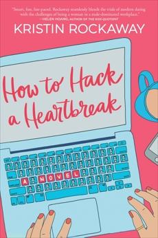 How to Hack a Heartbreak, Rockaway, Kristin