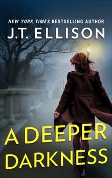 A Deeper Darkness: A Novel, Ellison, J.T.