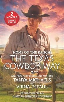 Home on the Ranch: The Texas Cowboy Way, DePaul, Virna & Michaels, Tanya