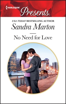 No Need for Love: A Billionaire Boss Romance, Marton, Sandra
