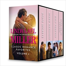 Linda Lael Miller Classic Romance Favorites Volume 2: An Anthology, Miller, Linda Lael
