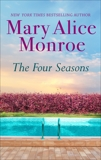The Four Seasons, Monroe, Mary Alice