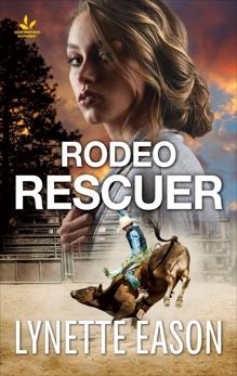 Rodeo Rescuer: A Riveting Western Suspense
