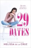 29 Dates, de la Cruz, Melissa