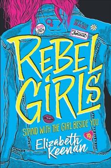 Rebel Girls, Keenan, Elizabeth
