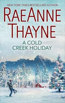 A Cold Creek Holiday, Thayne, RaeAnne