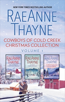 Cowboys of Cold Creek Christmas Collection Volume 1: An Anthology, Thayne, RaeAnne