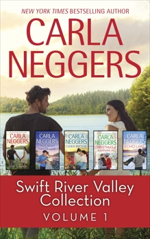 Swift River Valley Collection Volume 1: An Anthology, Neggers, Carla
