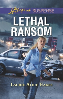 Lethal Ransom, Eakes, Laurie Alice