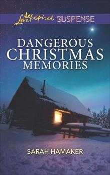 Dangerous Christmas Memories, Hamaker, Sarah