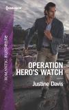 Operation Hero's Watch, Davis, Justine